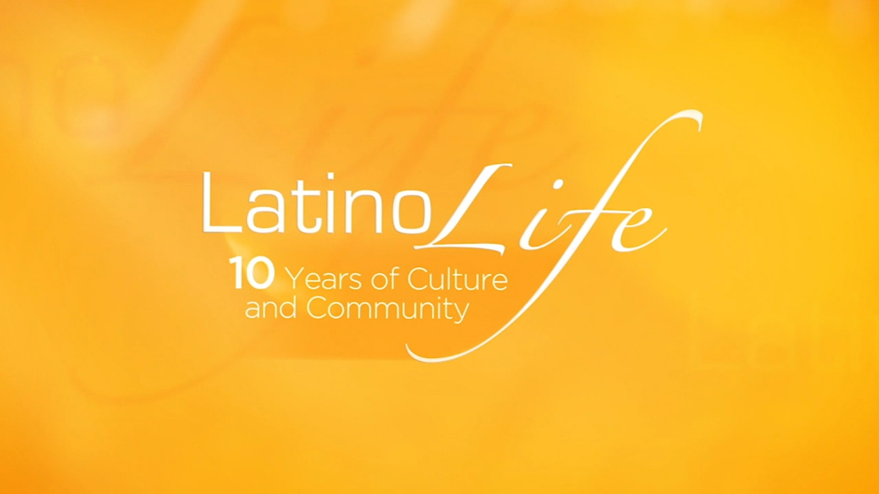 Latino Life: 10 Years of Culture and Community