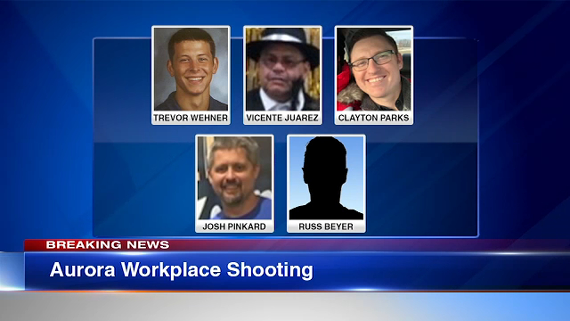 Clayton Parks of Elgin, Trevor Wehner of DeKalb, Russell Beyer of Yorkville, Vincente Juarez of Oswego and Josh Pinkard of Oswego, were killed in a shooting at Henry Pratt Co. in A